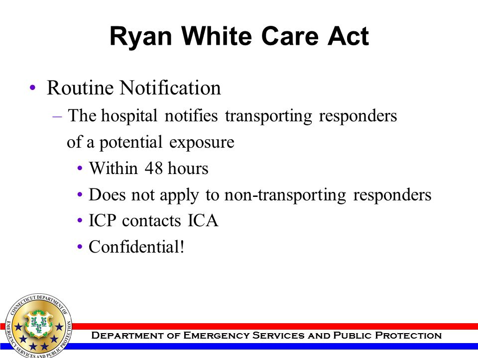 Ryan White Care Act Routine Notification