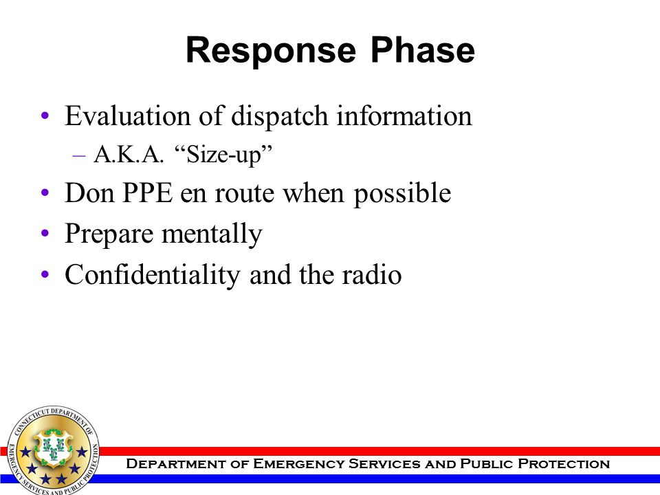 Response Phase Evaluation of dispatch information