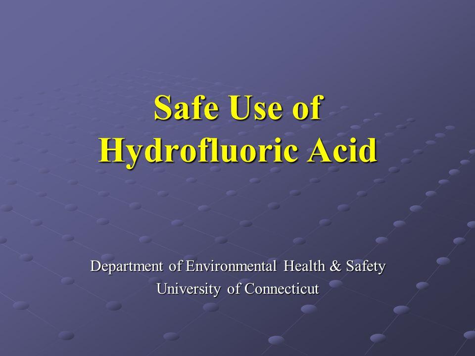 Safe Use of Hydrofluoric Acid