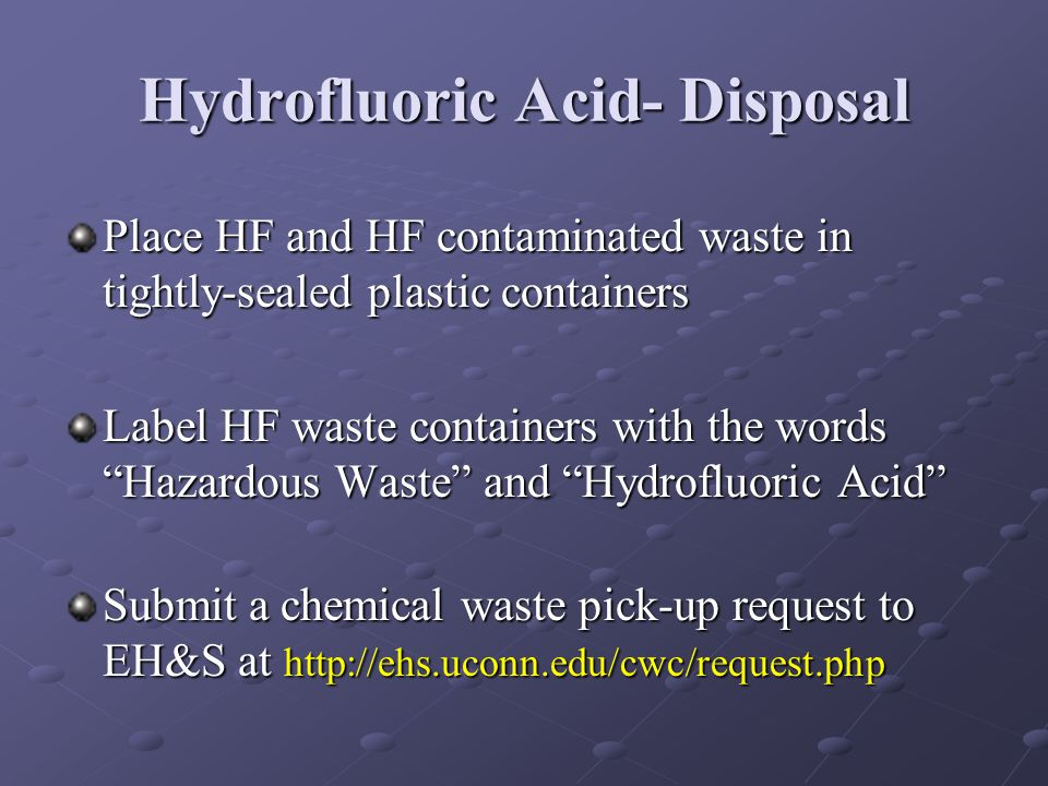 Hydrofluoric Acid- Disposal