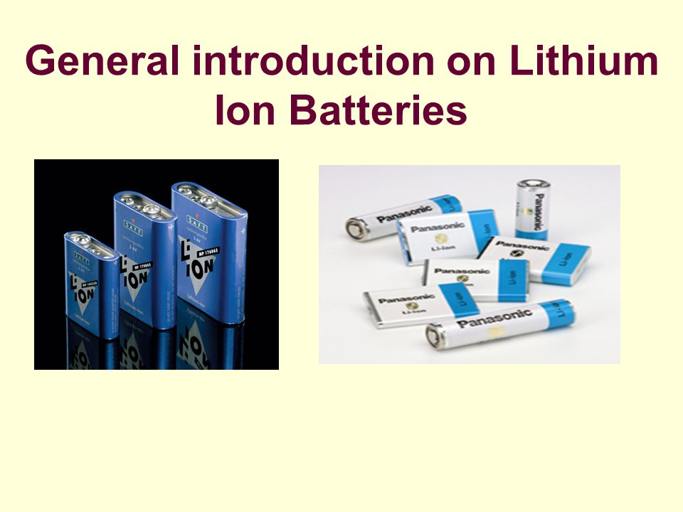 General introduction on Lithium Ion Batteries