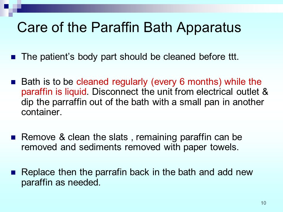 Care of the Paraffin Bath Apparatus