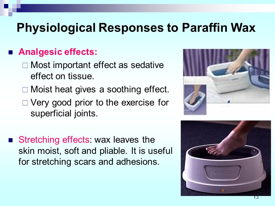 Physiological Responses to Paraffin Wax