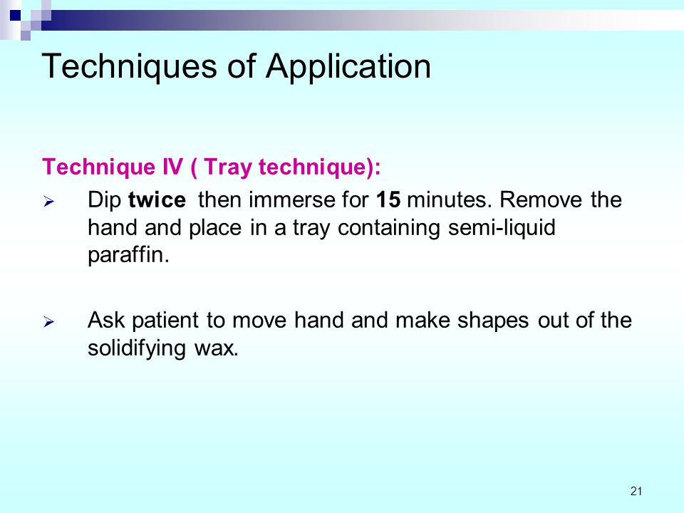 Techniques of Application