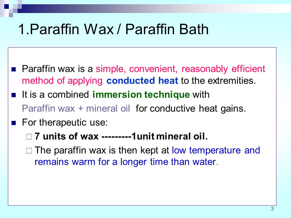 1.Paraffin Wax / Paraffin Bath