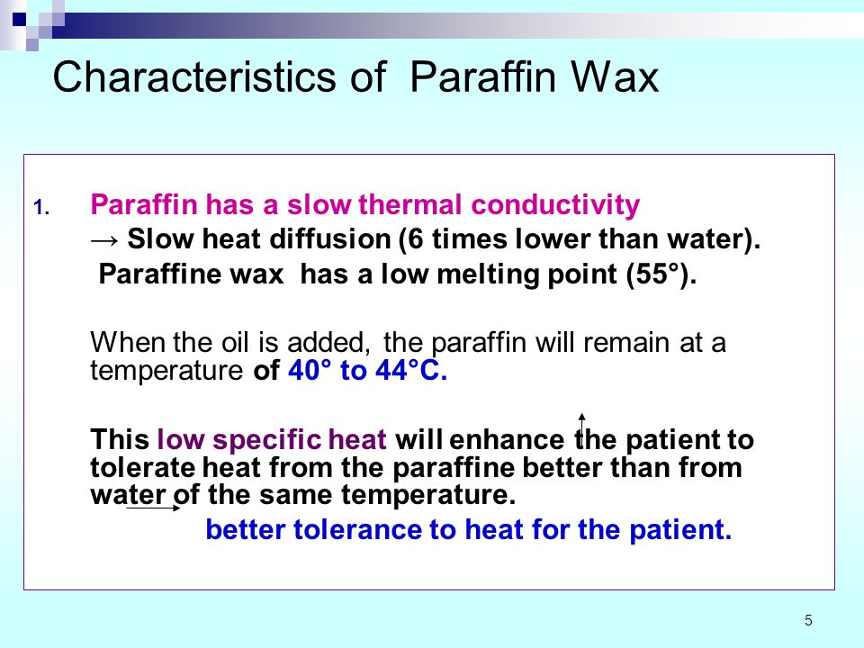 Characteristics of Paraffin Wax