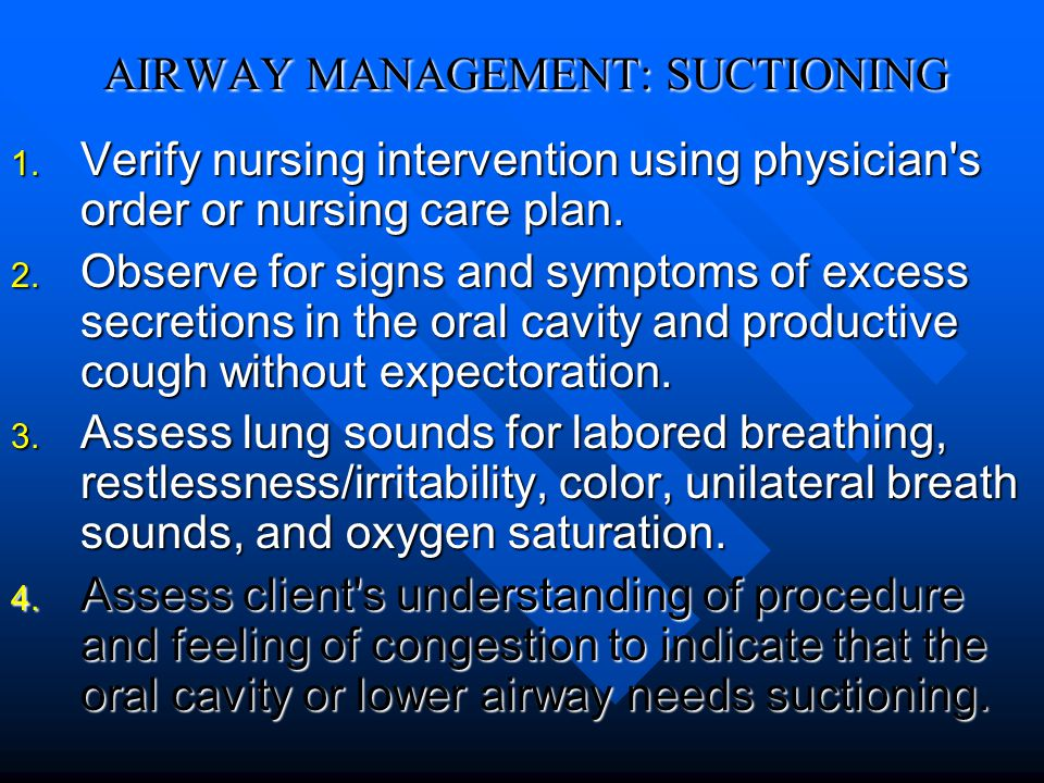 AIRWAY MANAGEMENT: SUCTIONING