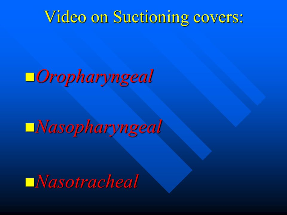 Video on Suctioning covers: