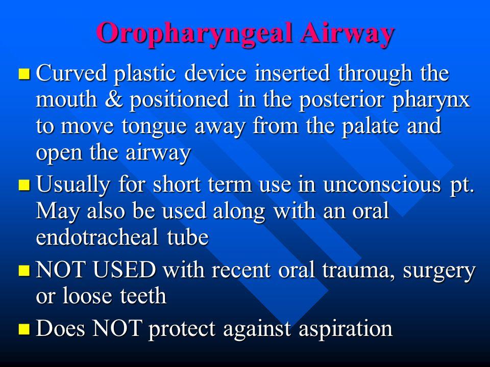 Oropharyngeal Airway