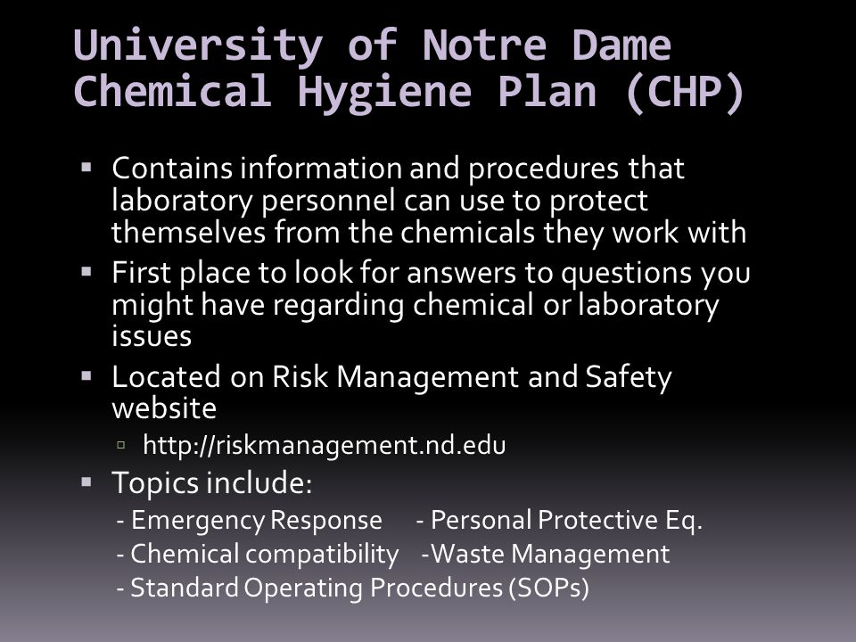University of Notre Dame Chemical Hygiene Plan (CHP)