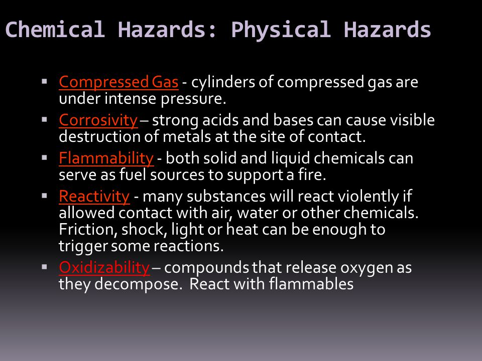 Chemical Hazards: Physical Hazards