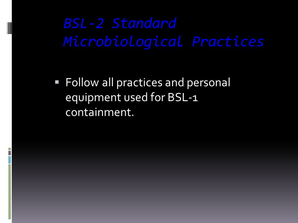 BSL-2 Standard Microbiological Practices