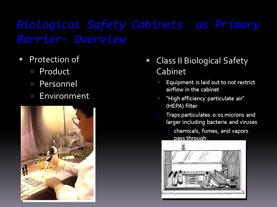 Biological Safety Cabinets as Primary Barrier- Overview