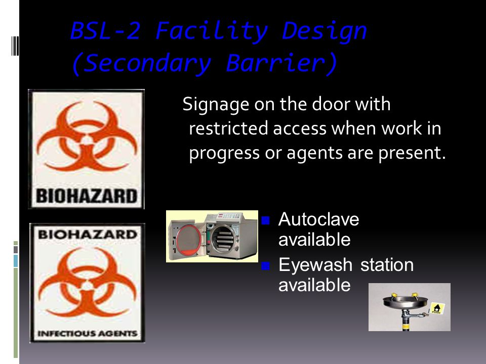 BSL-2 Facility Design (Secondary Barrier)