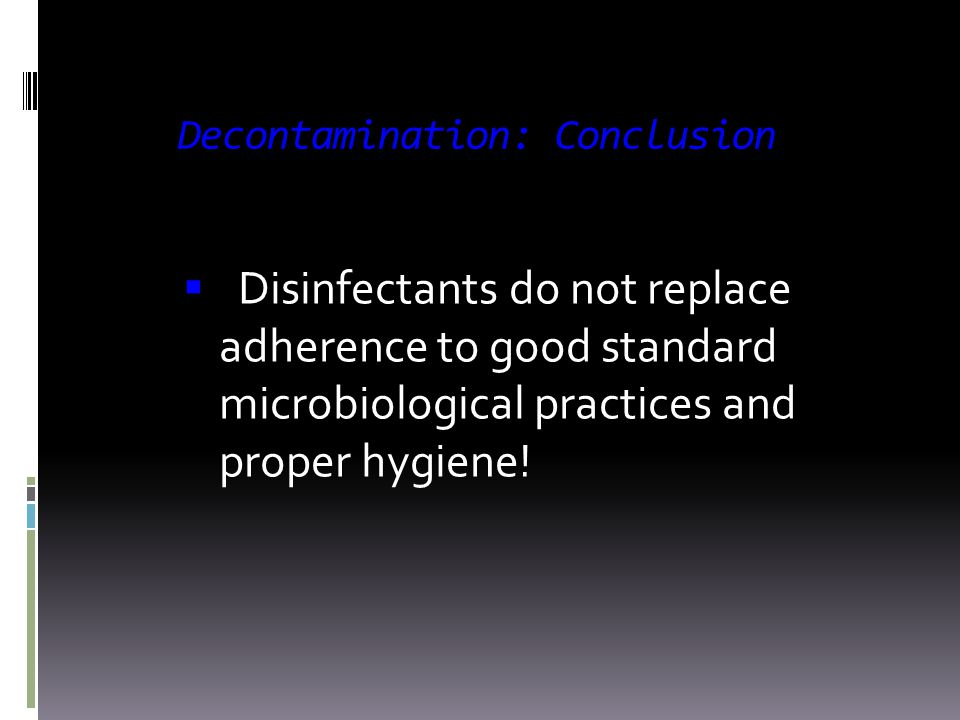 Decontamination: Conclusion