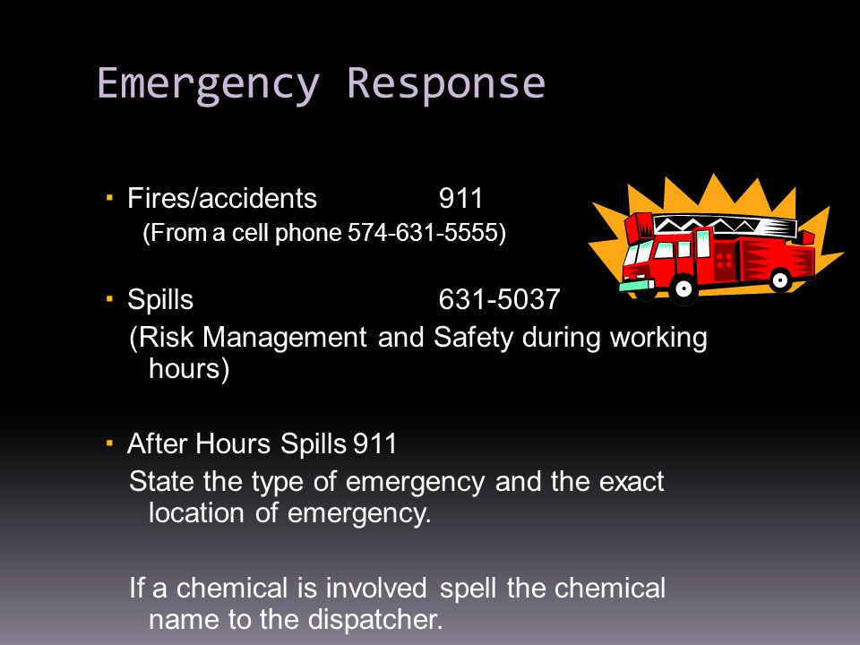 Emergency Response Fires/accidents 911 Spills 631-5037