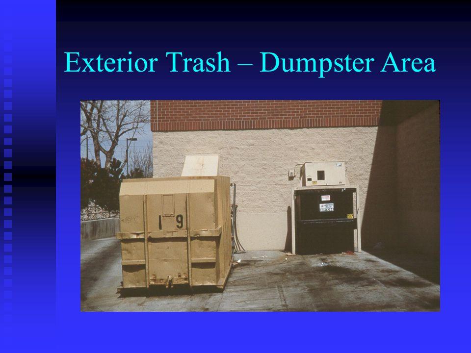 Exterior Trash – Dumpster Area