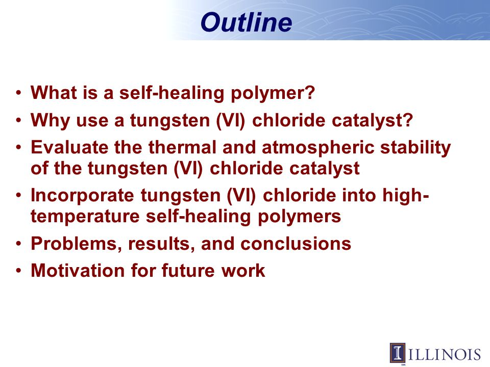 Outline What is a self-healing polymer