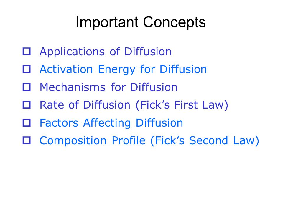 Important Concepts Applications of Diffusion