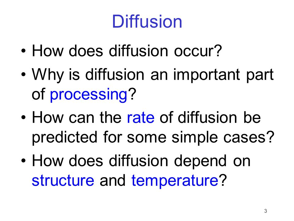 Diffusion How does diffusion occur