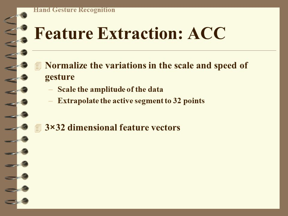 Feature Extraction: ACC