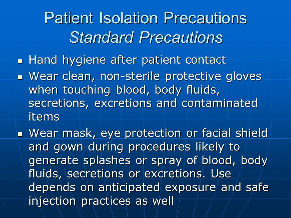 Patient Isolation Precautions Standard Precautions