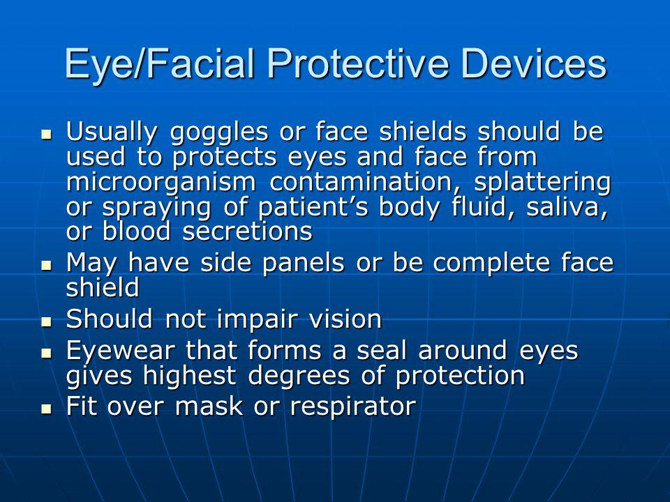 Eye/Facial Protective Devices
