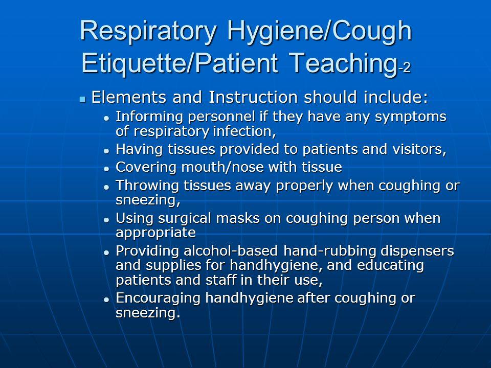 Respiratory Hygiene/Cough Etiquette/Patient Teaching-2