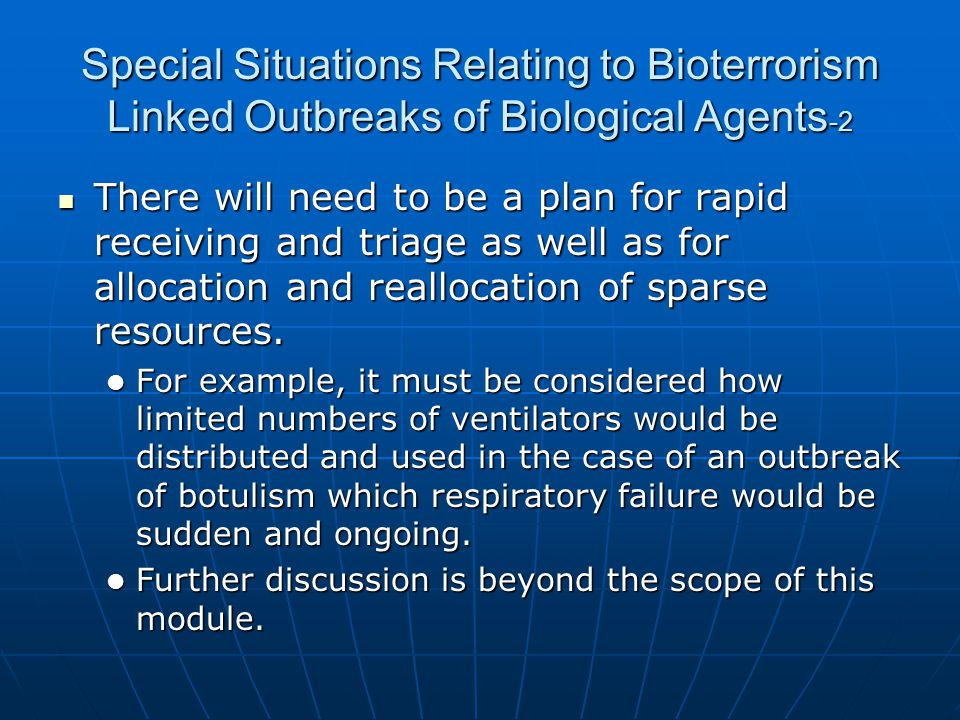 Special Situations Relating to Bioterrorism Linked Outbreaks of Biological Agents-2