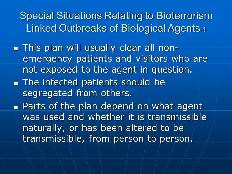 Special Situations Relating to Bioterrorism Linked Outbreaks of Biological Agents-4