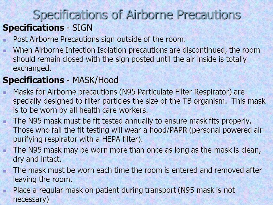 Specifications of Airborne Precautions