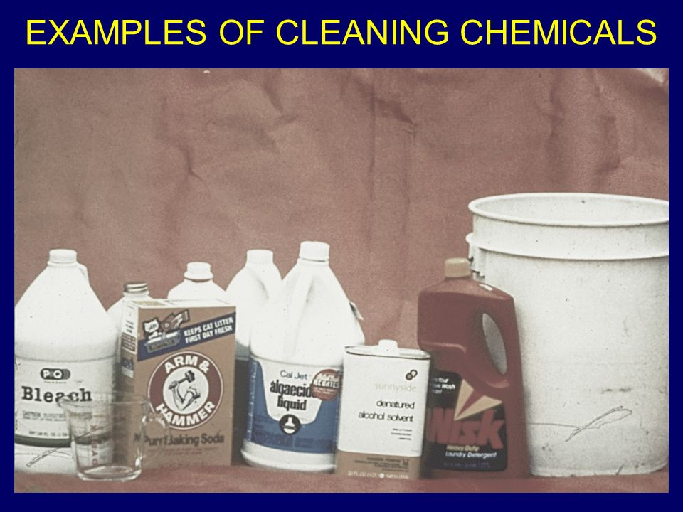 EXAMPLES OF CLEANING CHEMICALS