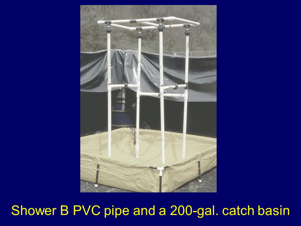 Shower B PVC pipe and a 200-gal. catch basin