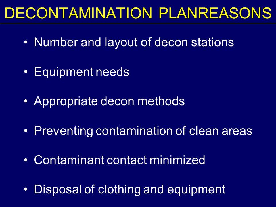 DECONTAMINATION PLANREASONS