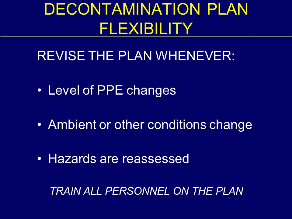 DECONTAMINATION PLAN FLEXIBILITY