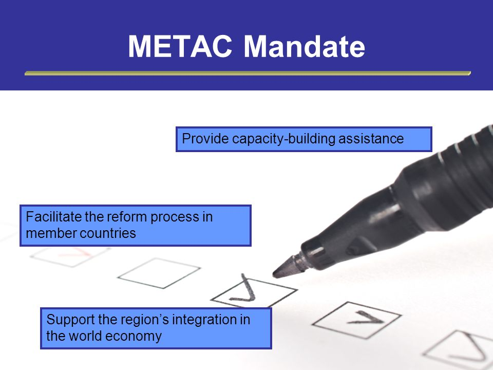 METAC Mandate Provide capacity-building assistance