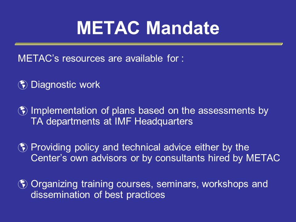 METAC Mandate METAC's resources are available for : Diagnostic work