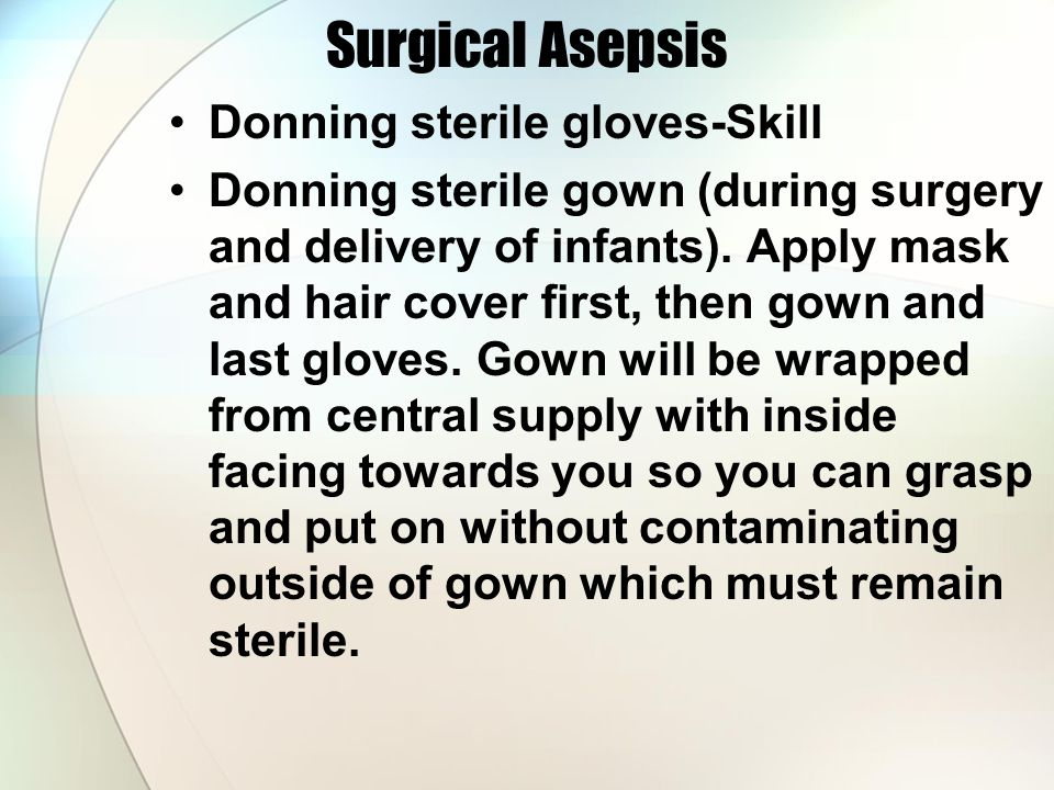 Surgical Asepsis Donning sterile gloves-Skill