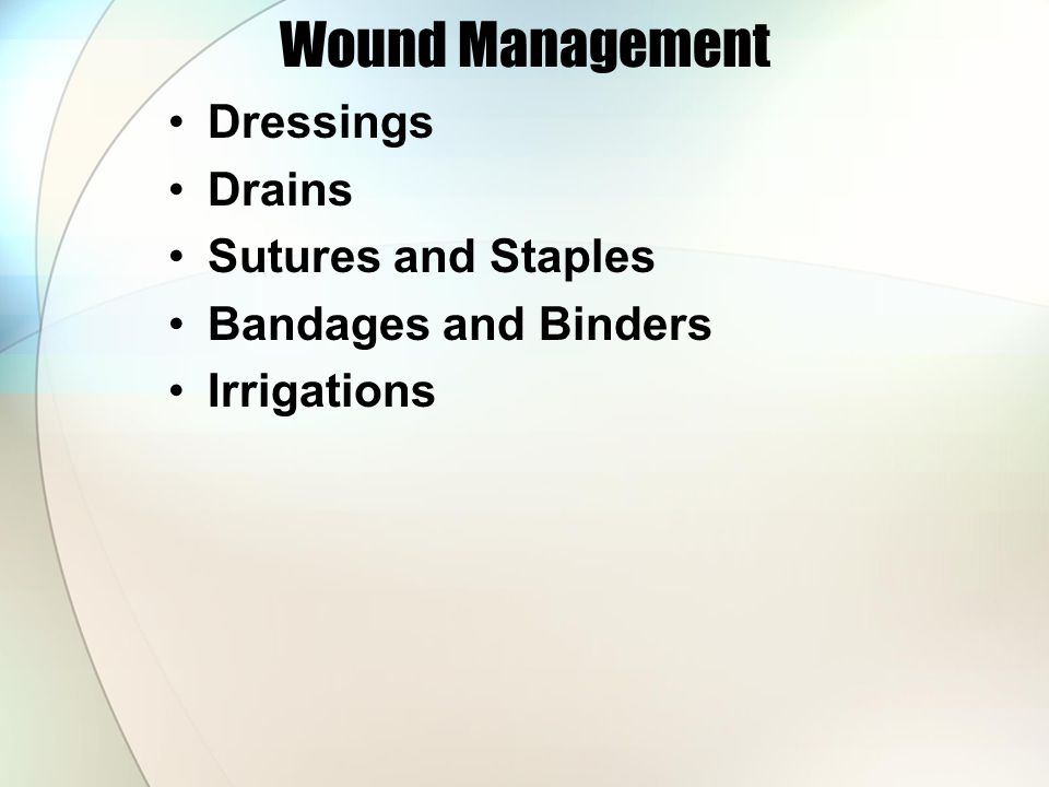 Wound Management Dressings Drains Sutures and Staples