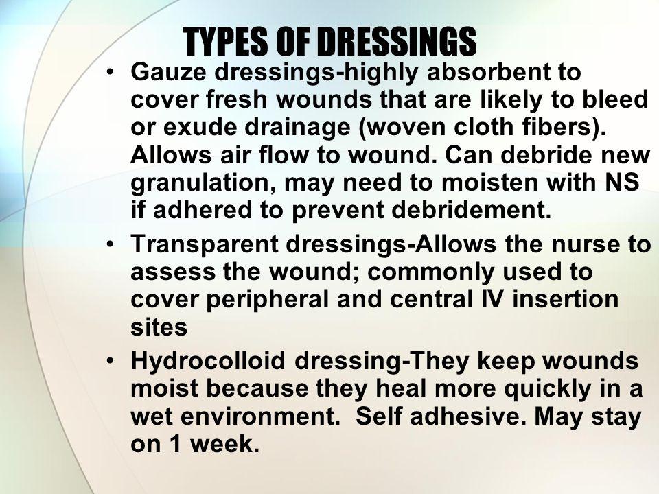 TYPES OF DRESSINGS