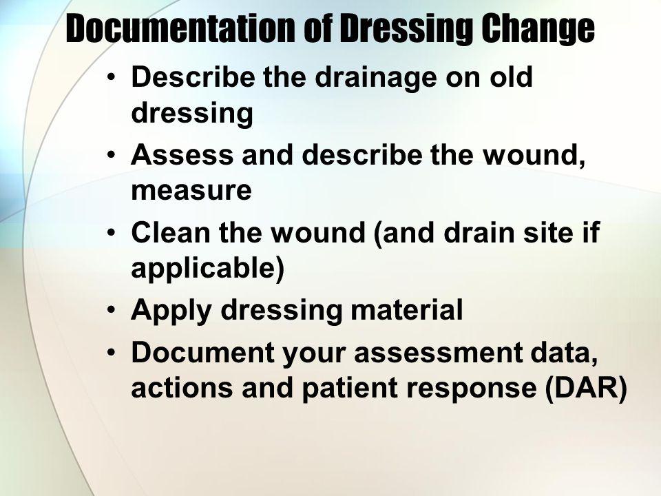 Documentation of Dressing Change