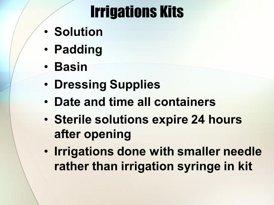 Irrigations Kits Solution Padding Basin Dressing Supplies