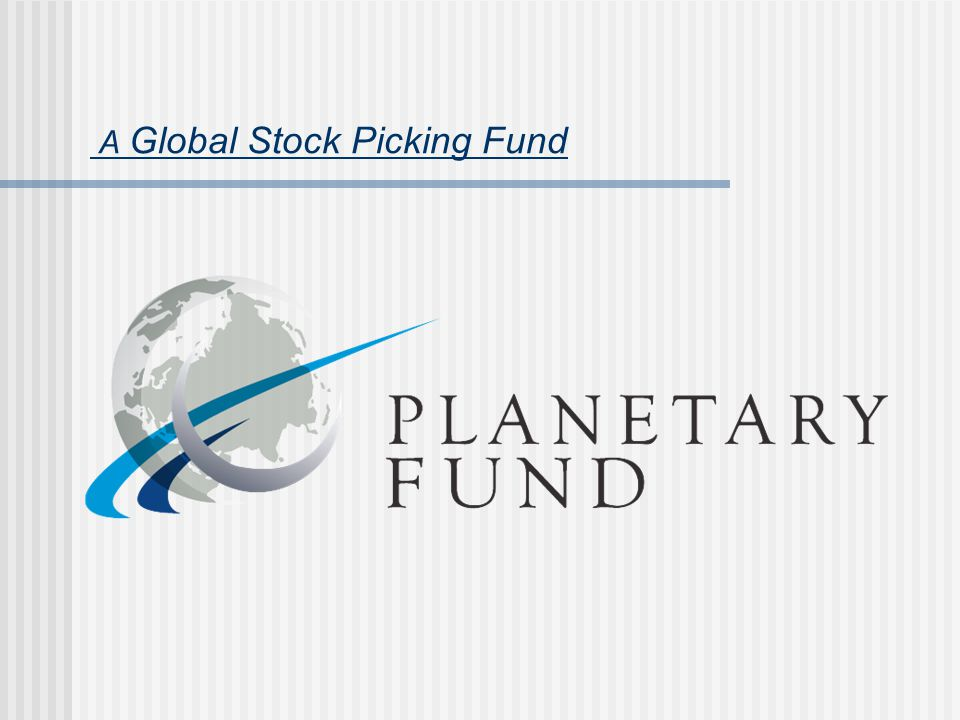 A Global Stock Picking Fund