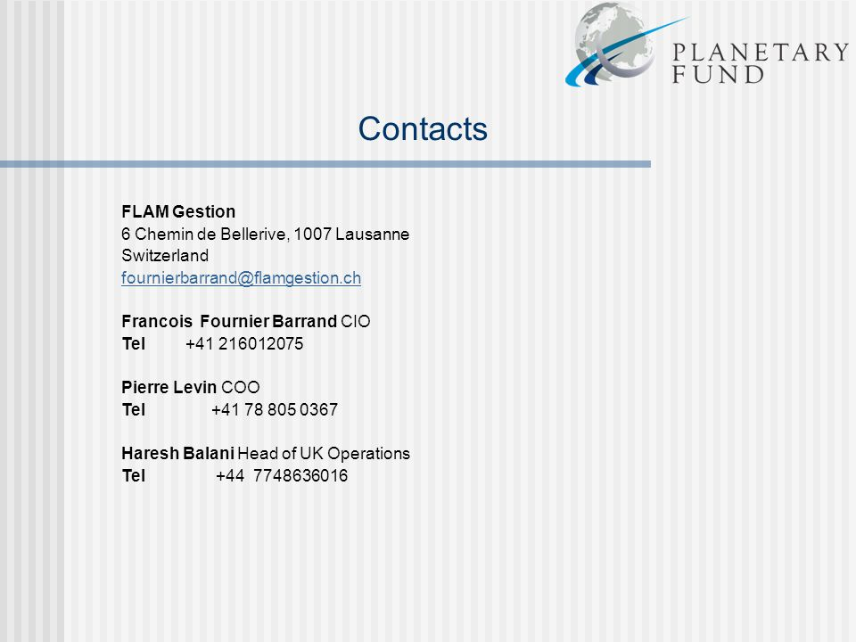 Contacts FLAM Gestion 6 Chemin de Bellerive, 1007 Lausanne Switzerland