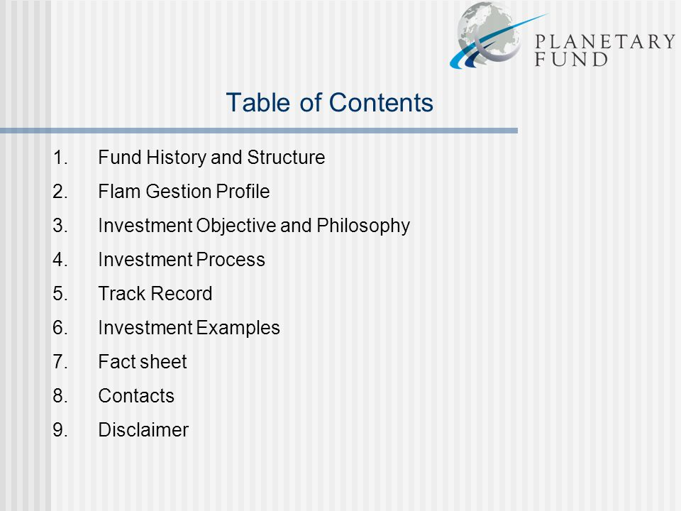 Table of Contents 1. Fund History and Structure Flam Gestion Profile