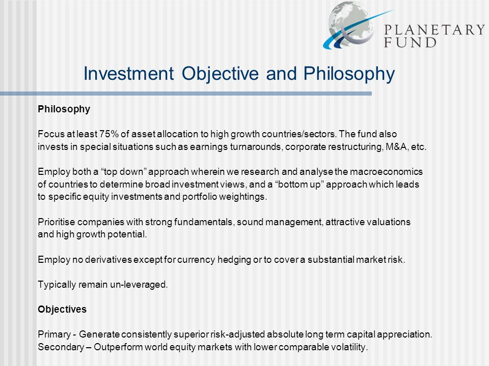 Investment Objective and Philosophy