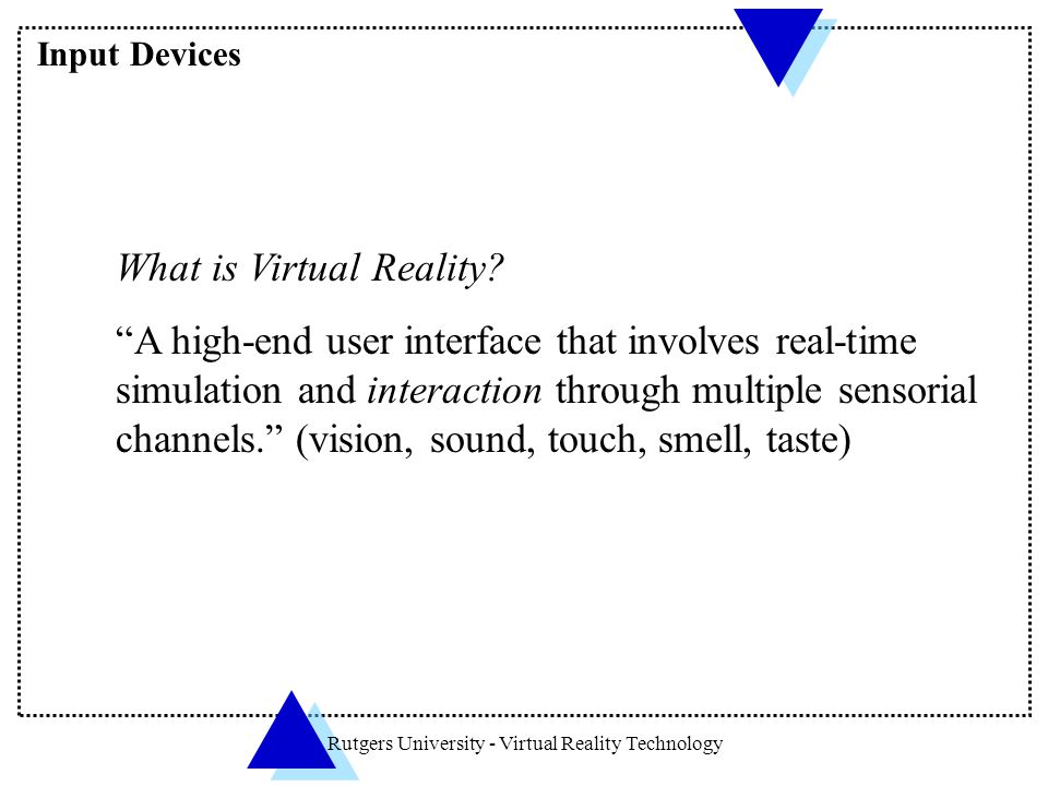 Rutgers University - Virtual Reality Technology