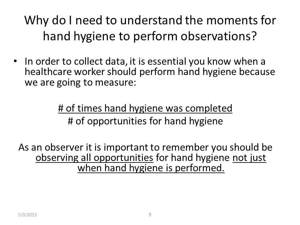 Why do I need to understand the moments for hand hygiene to perform observations