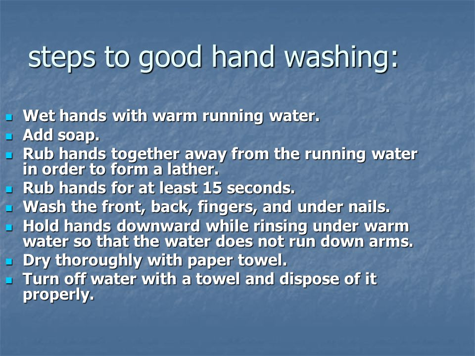 steps to good hand washing: