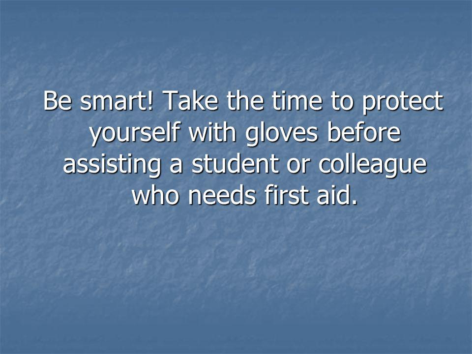 Be smart.